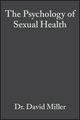 The Psychology of Sexual Health (0632049790) cover image