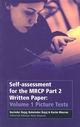 Self-assessment for the MRCP Part 2 Written Paper: Volume 1 Picture Tests, Volume 1 (0632064390) cover image