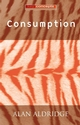 Consumption (0745625290) cover image