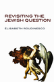Revisiting the Jewish Question (0745652190) cover image