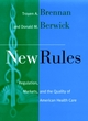 New Rules: Regulation, Markets, and the Quality of American Health Care (0787901490) cover image