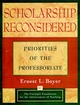 Scholarship Reconsidered: Priorities of the Professoriate (0787940690) cover image