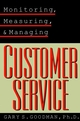 Monitoring, Measuring, and Managing Customer Service (0787951390) cover image