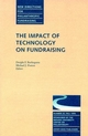 The Impact of Technology on Fundraising: New Directions for Philanthropic Fundraising, Number 25 (0787956090) cover image