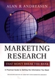 Marketing Research That Won't Break the Bank: A Practical Guide to Getting the Information You Need, 2nd Edition (0787964190) cover image