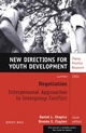 Negotiation: Interpersonal Approaches to Intergroup Conflict: New Directions for Youth Development, Number 102 (0787976490) cover image
