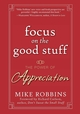 Focus on the Good Stuff: The Power of Appreciation (0787988790) cover image