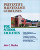 Preventive Maintenance Guidelines for School Facilities (0876295790) cover image