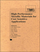 High Performance Metallic Materials for Cost-Sensitive Applications (1118000390) cover image