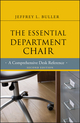 The Essential Department Chair: A Comprehensive Desk Reference, 2nd Edition (1118145690) cover image