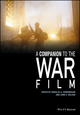 A Companion to the War Film (1118288890) cover image