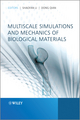 Multiscale Simulations and Mechanics of Biological Materials (1118350790) cover image