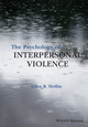 The Psychology of Interpersonal Violence (1118598490) cover image