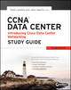 CCNA Data Center - Introducing Cisco Data Center Networking Study Guide: Exam 640-911 (1118745590) cover image