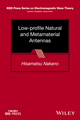 Low-profile Natural and Metamaterial Antennas: Analysis Methods and Applications (1118859790) cover image