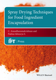 Spray Drying Techniques for Food Ingredient Encapsulation (1118864190) cover image