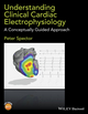 Understanding Cardiac Electrophysiology: A Conceptually Guided Approach (1118905490) cover image