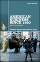 American Business Since 1920: How It Worked, 3rd Edition (1119097290) cover image