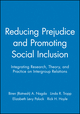 Reducing Prejudice and Promoting Social Inclusion: Integrating Research, Theory, and Practice on Intergroup Relations (1405158190) cover image
