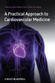 A Practical Approach to Cardiovascular Medicine (1405180390) cover image