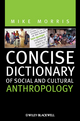 Concise Dictionary of Social and Cultural Anthropology (1444332090) cover image