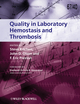 Quality in Laboratory Hemostasis and Thrombosis (1444360590) cover image