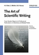 The Art of Scientific Writing: From Student Reports to Professional Publications in Chemistry and Related Fields, 2nd, Completely Revised Edition (3527298290) cover image