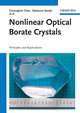 Nonlinear Optical Borate Crystals: Principals and Applications (3527410090) cover image