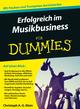 Erfolgreich im Musikbusiness für Dummies (3527805990) cover image