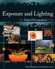Exposure and Lighting for Digital Photographers Only (0470038691) cover image