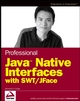 Professional Java Native Interfaces with SWT / JFace (0470094591) cover image