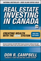Real Estate Investing in Canada: Creating Wealth with the ACRE System, 2nd Edition (0470158891) cover image