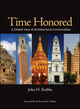 Time Honored: A Global View of Architectural Conservation (0470260491) cover image