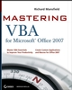 Mastering VBA for Microsoft Office 2007 (0470279591) cover image