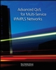 Advanced QoS for Multi-Service IP/MPLS Networks (0470293691) cover image