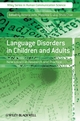 Language Disorders in Children and Adults: New Issues in Research and Practice (0470518391) cover image