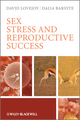 Sex, Stress and Reproductive Success (0470721391) cover image