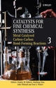 Catalysts for Fine Chemical Synthesis, Volume 3, Metal Catalysed Carbon -Carbon Bond -Forming Reactions (0470861991) cover image