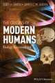 The Origins of Modern Humans: Biology Reconsidered (0470894091) cover image