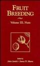 Fruit Breeding, Volume 3, Nuts (0471126691) cover image