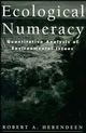 Ecological Numeracy: Quantitative Analysis of Environmental Issues (0471183091) cover image