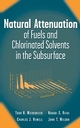 Natural Attenuation of Fuels and Chlorinated Solvents in the Subsurface (0471197491) cover image