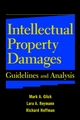 Intellectual Property Damages: Guidelines and Analysis (0471237191) cover image