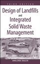 Design of Landfills and Integrated Solid Waste Management, 3rd Edition (0471254991) cover image