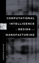 Computational Intelligence in Design and Manufacturing (0471348791) cover image