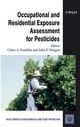 Occupational and Residential Exposure Assessment for Pesticides (0471489891) cover image