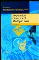 Population Genetics of Multiple Loci (0471979791) cover image