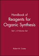 Handbook of Reagents for Organic Synthesis, Set I, 4 Volume Set (0471987891) cover image