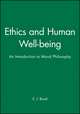 Ethics and Human Well-being: An Introduction to Moral Philosophy (0631195491) cover image