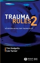 Trauma Rules 2: Incorporating Military Trauma Rules, 2nd Edition (0727916491) cover image